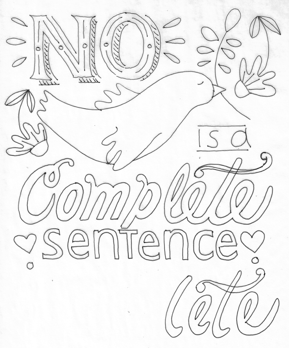 No is a Complete Sentence - image 2 - student project