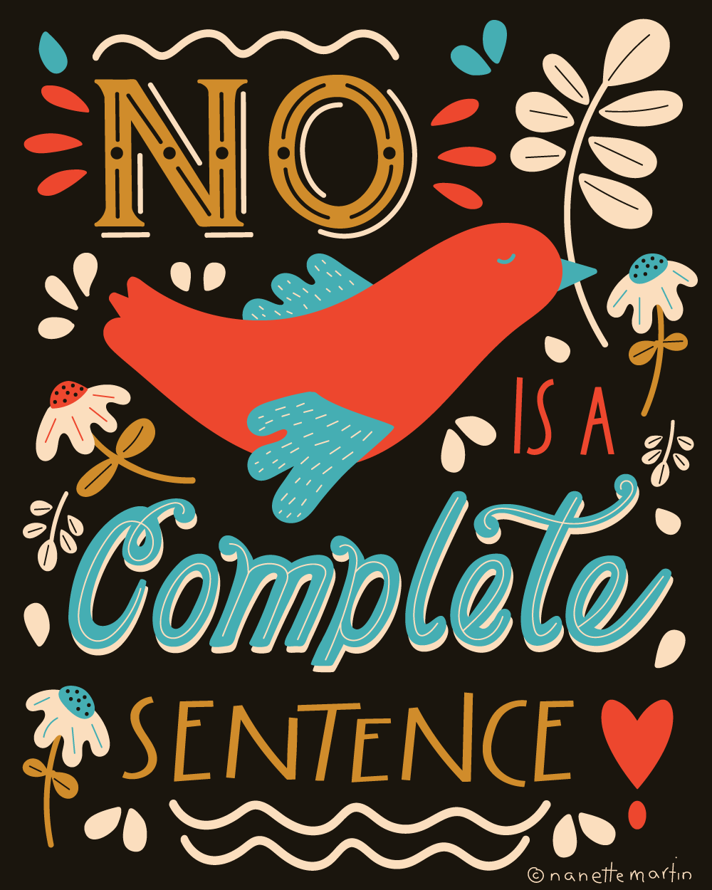 No is a Complete Sentence - image 3 - student project