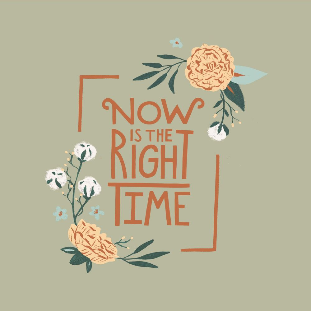 Now is the Right Time - image 1 - student project