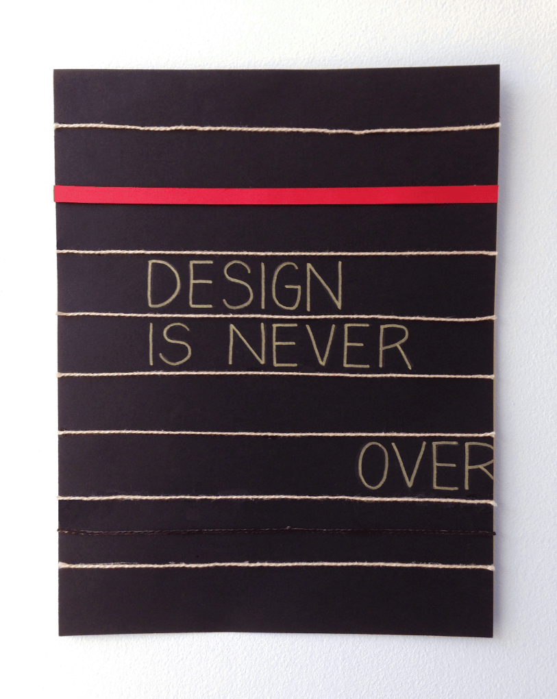 Design Is Never Over - image 3 - student project