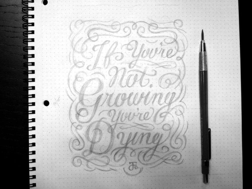 If you're not growing, you're dying. - image 8 - student project