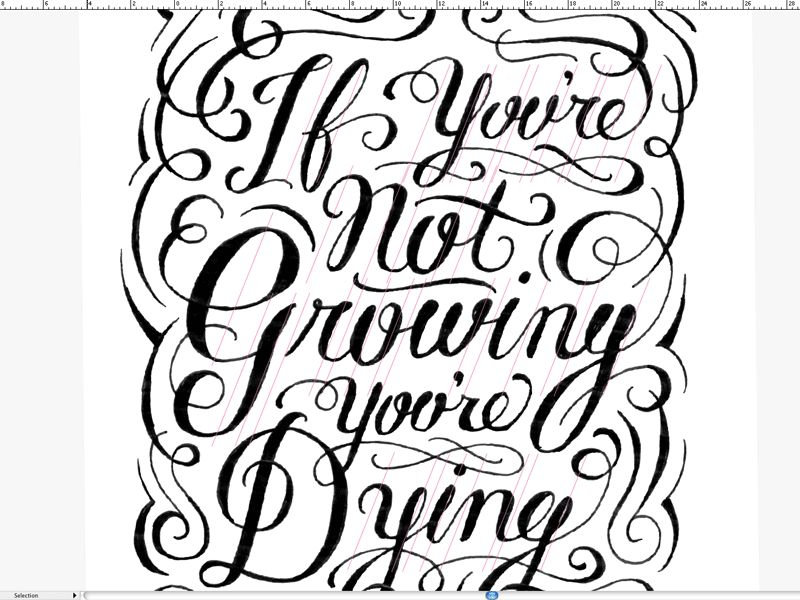 If you're not growing, you're dying. - image 4 - student project