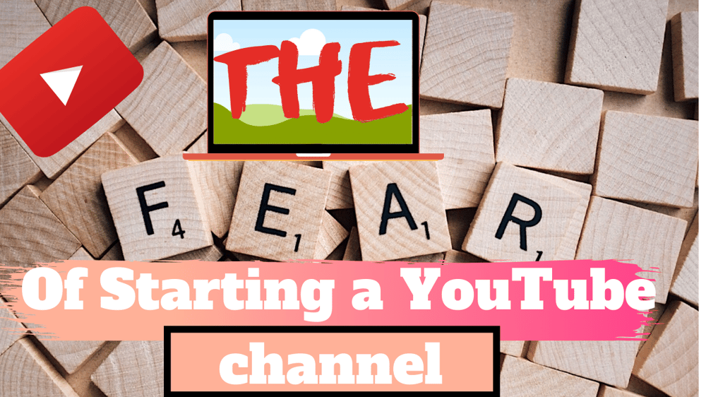 The Fear of Starting  YouTube channel - image 1 - student project