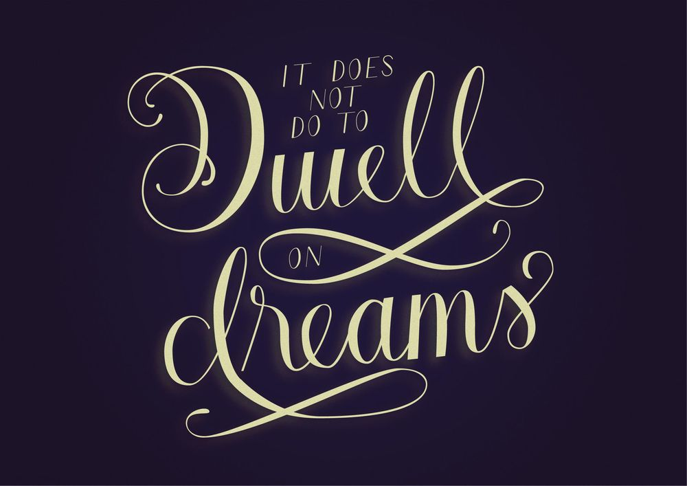 Do not dwell on dreams - image 3 - student project