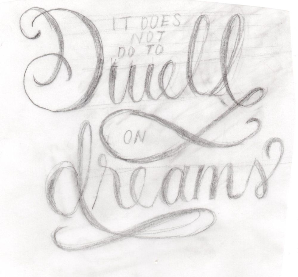 Do not dwell on dreams - image 1 - student project