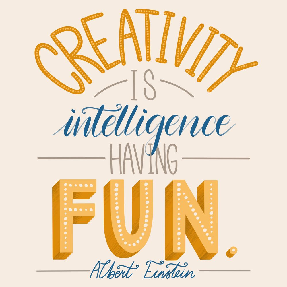 Creativity is intelligence having fun - Albert Einstein - image 7 - student project