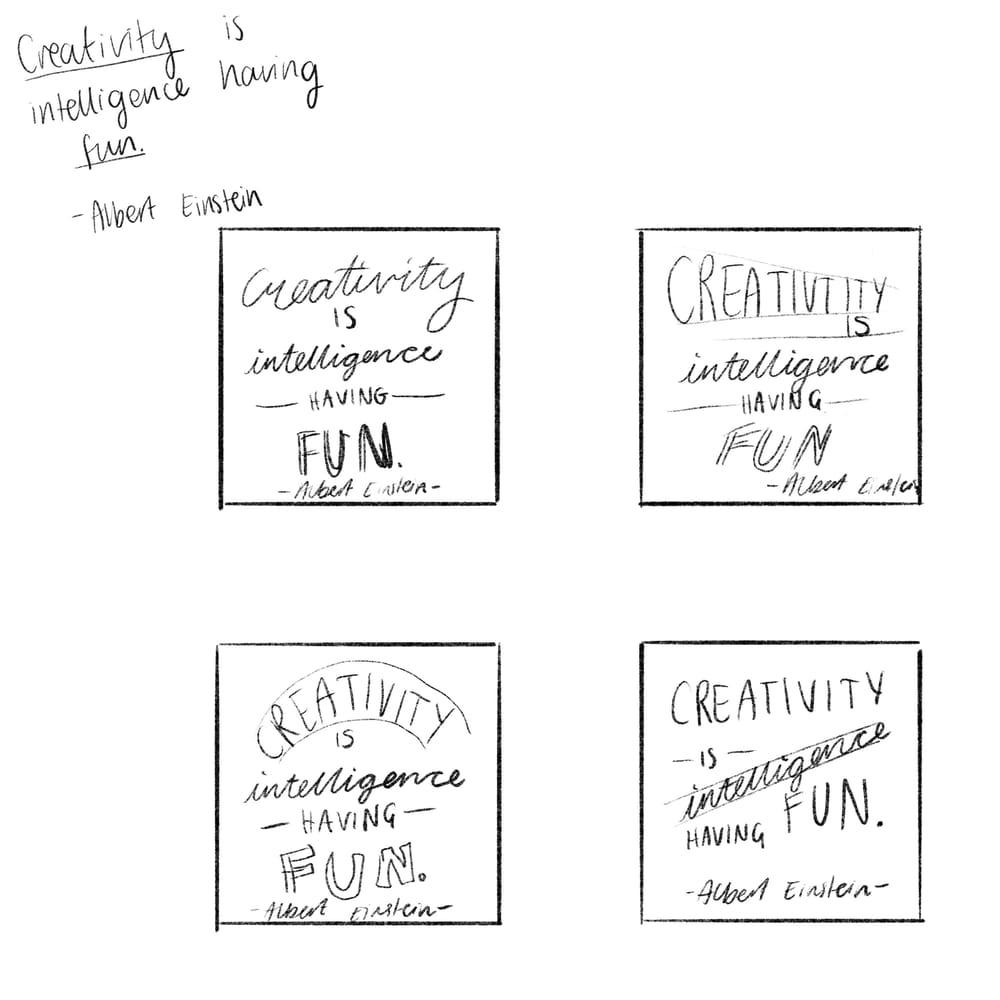 Creativity is intelligence having fun - Albert Einstein - image 1 - student project