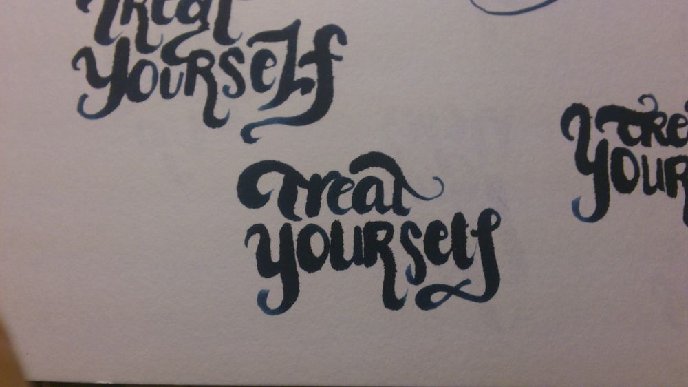 Treat Yourself Lettering - image 8 - student project