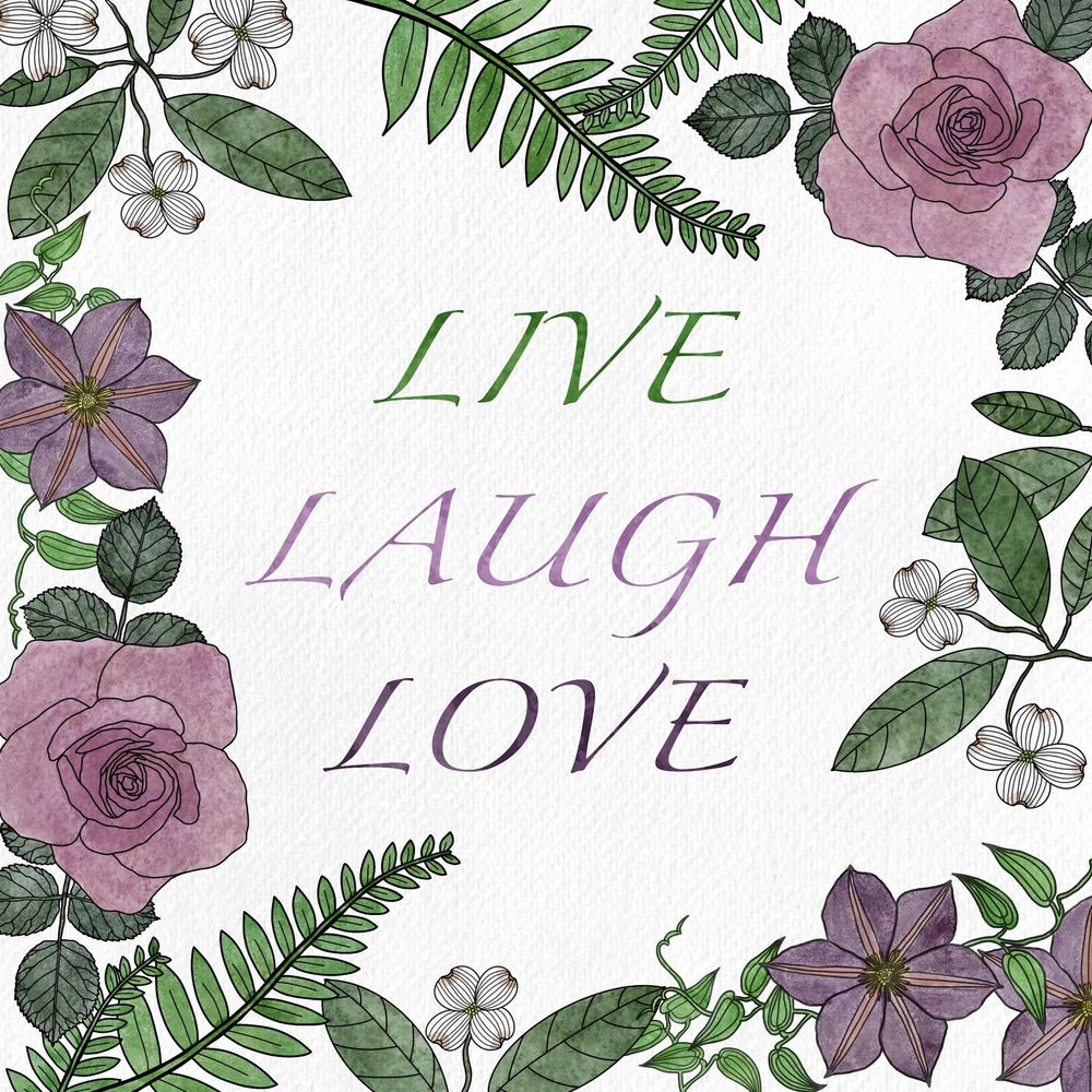 Live, Laugh, Love - image 1 - student project