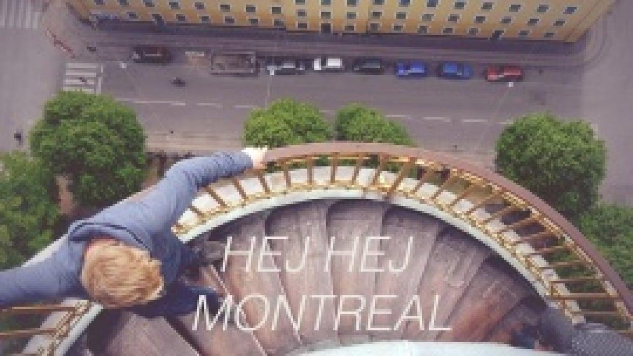 Hej Hej Montréal - student project