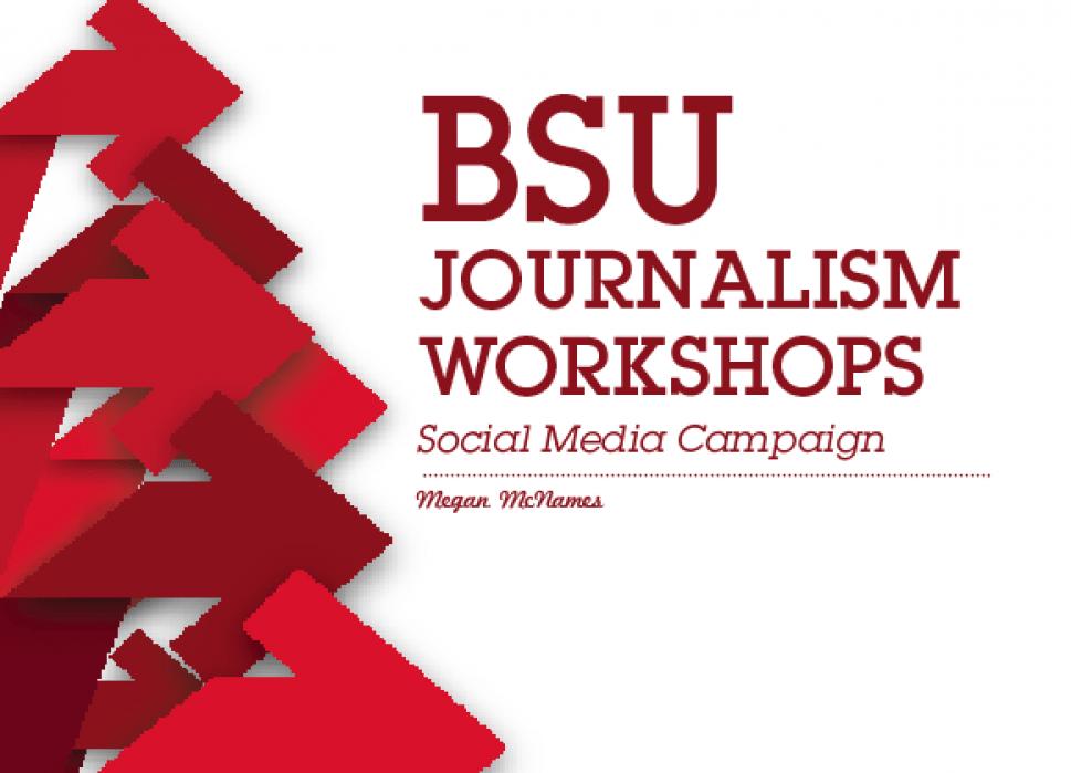 BSU Journalism Workshops Presentation - student project