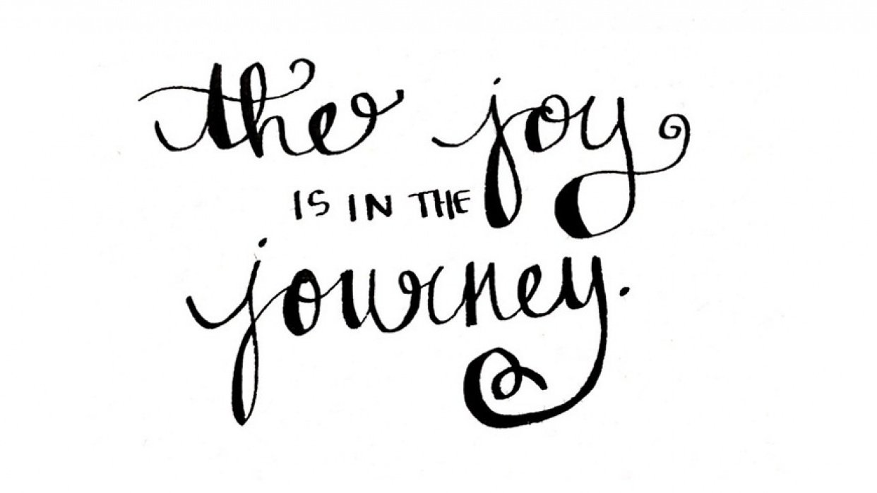 The Joy is in the Journey - student project
