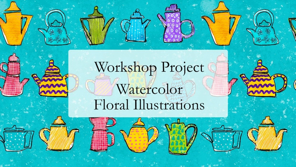 Workshop Project: Watercolor and Floral Illustrations and Final Project Prompts - student project