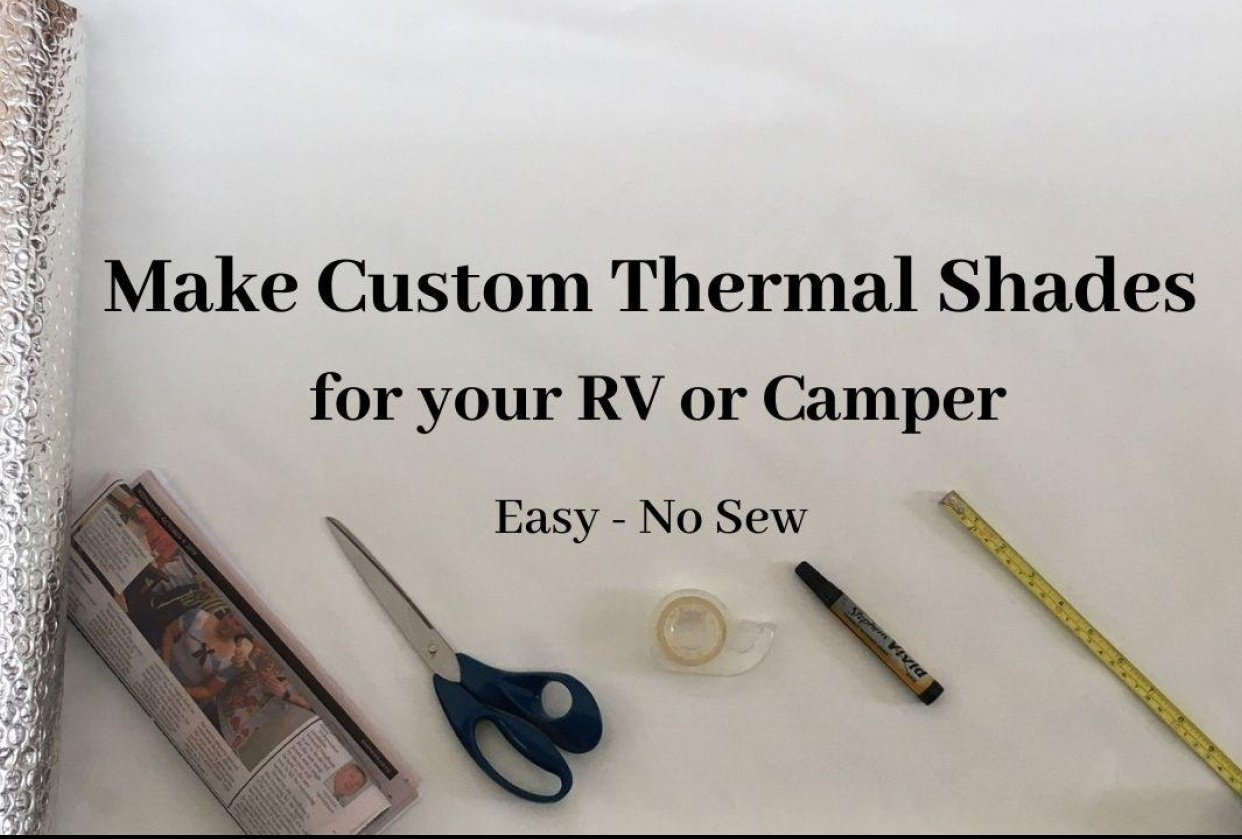 Make Custom Thermal Shades for your RV or Camper - student project