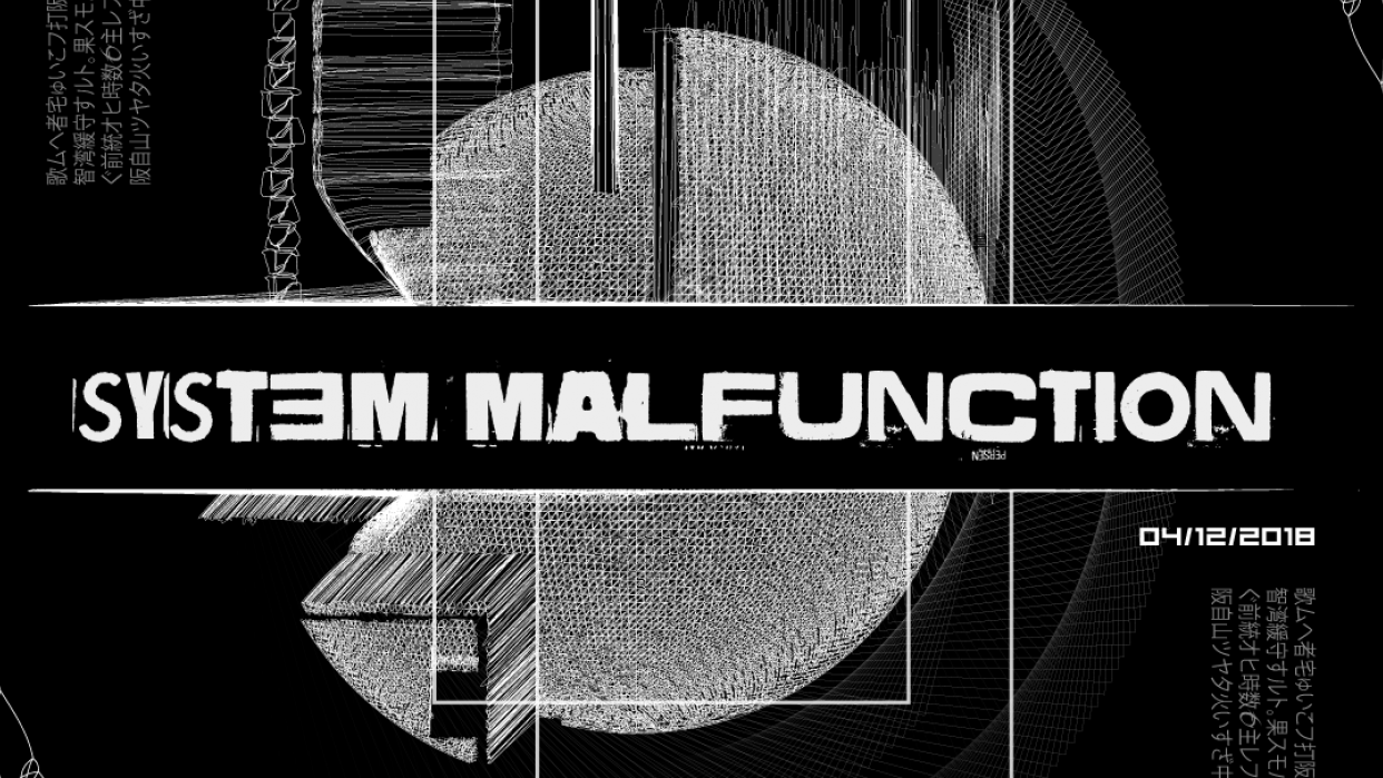 System malfunction - student project