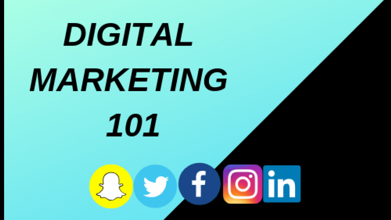 Digital Marketing 101 (An Intro to Digital Marketing) - student project