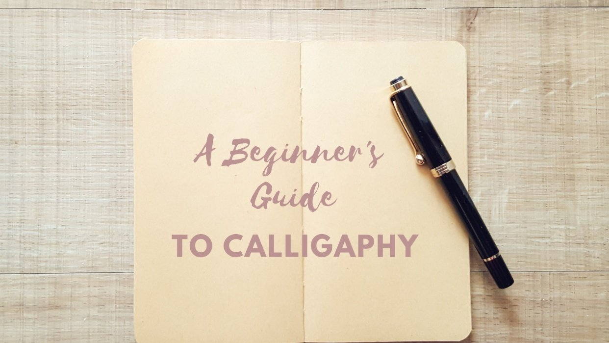 Calligraphy 101: a Beginner's Guide - student project