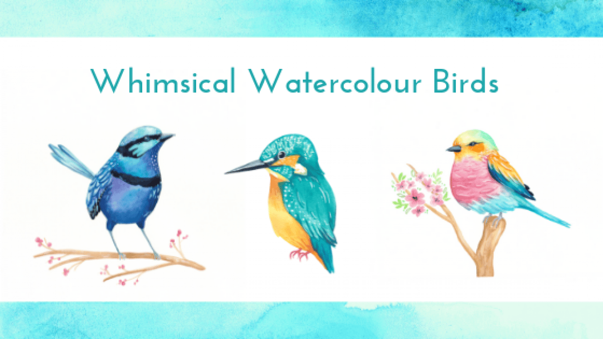 Whimsical Watercolour Birds - student project