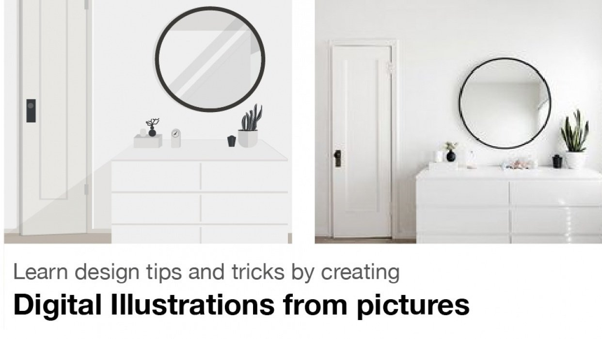 Learn design tips and tricks by creating Digital illustrations from pictures - student project