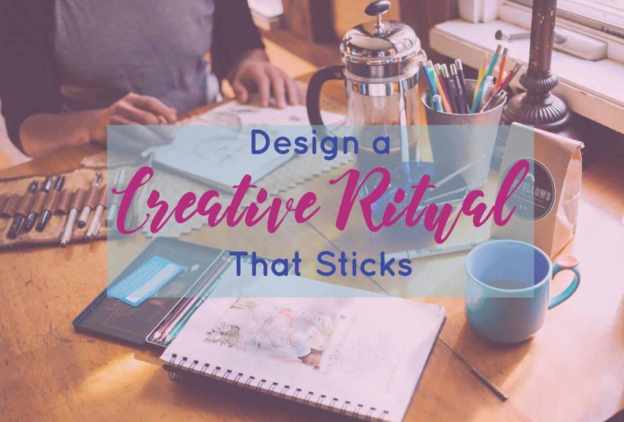 Design a Creative Ritual That Sticks - student project