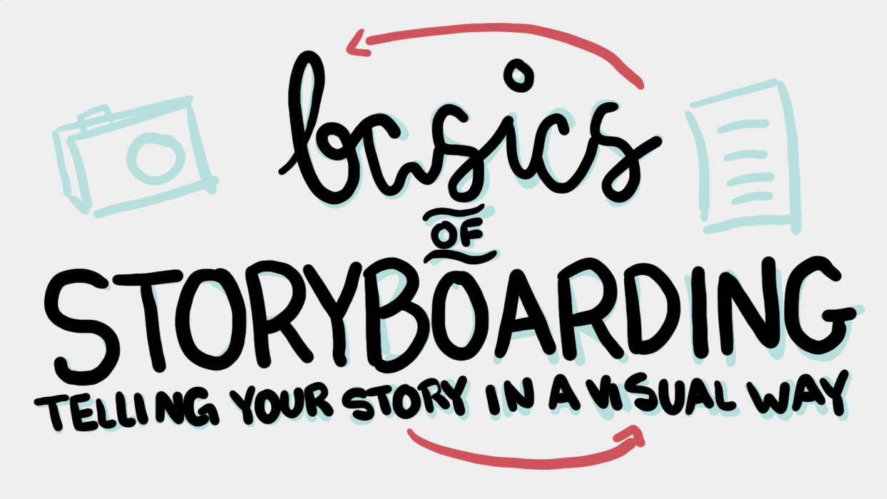 Basics of Storyboarding: Telling Your Story In A Visual Way - student project