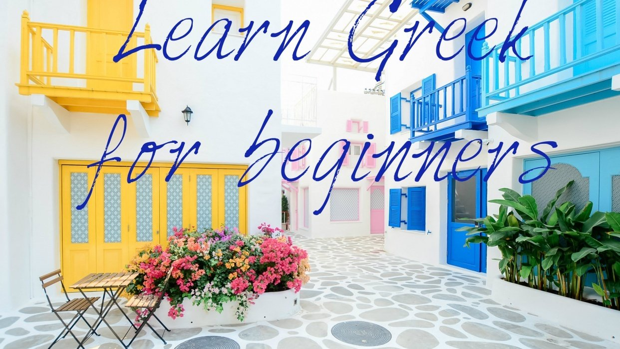 Learn Greek for beginners - student project