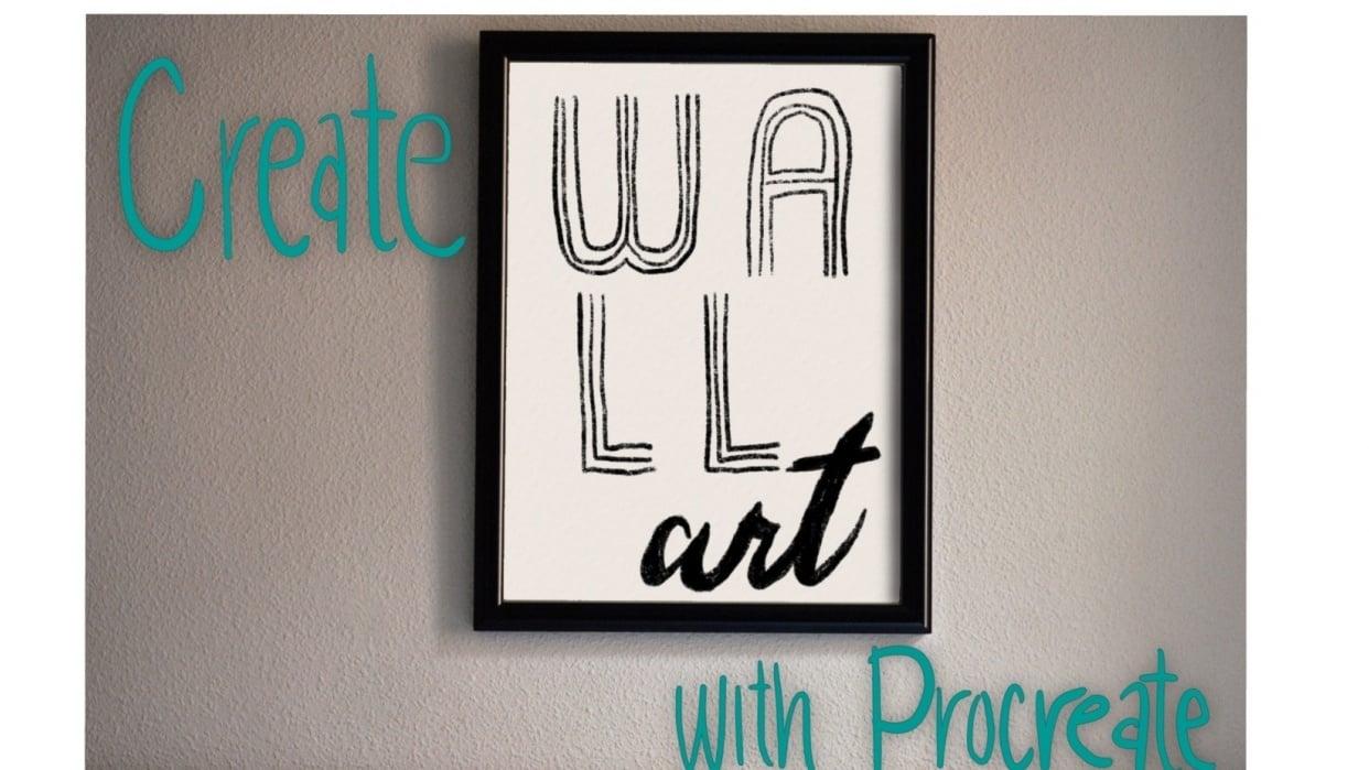 Make Stunning Wall Art Using Procreate - student project