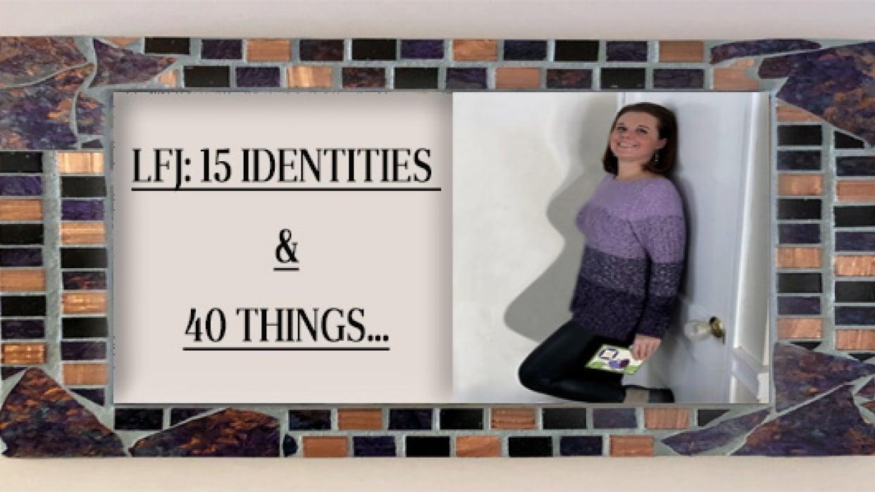 15 Identities of L.F.J. - student project