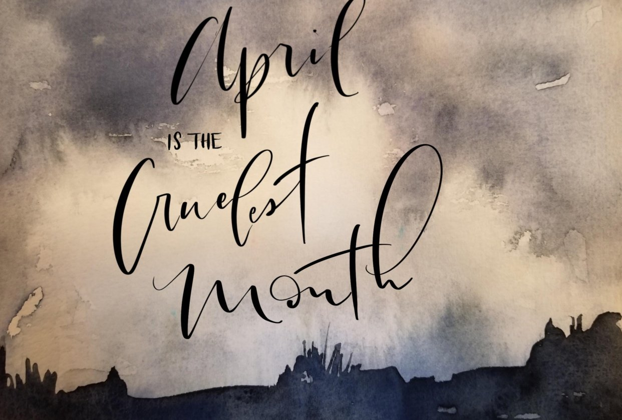 April is the cruelest month - student project
