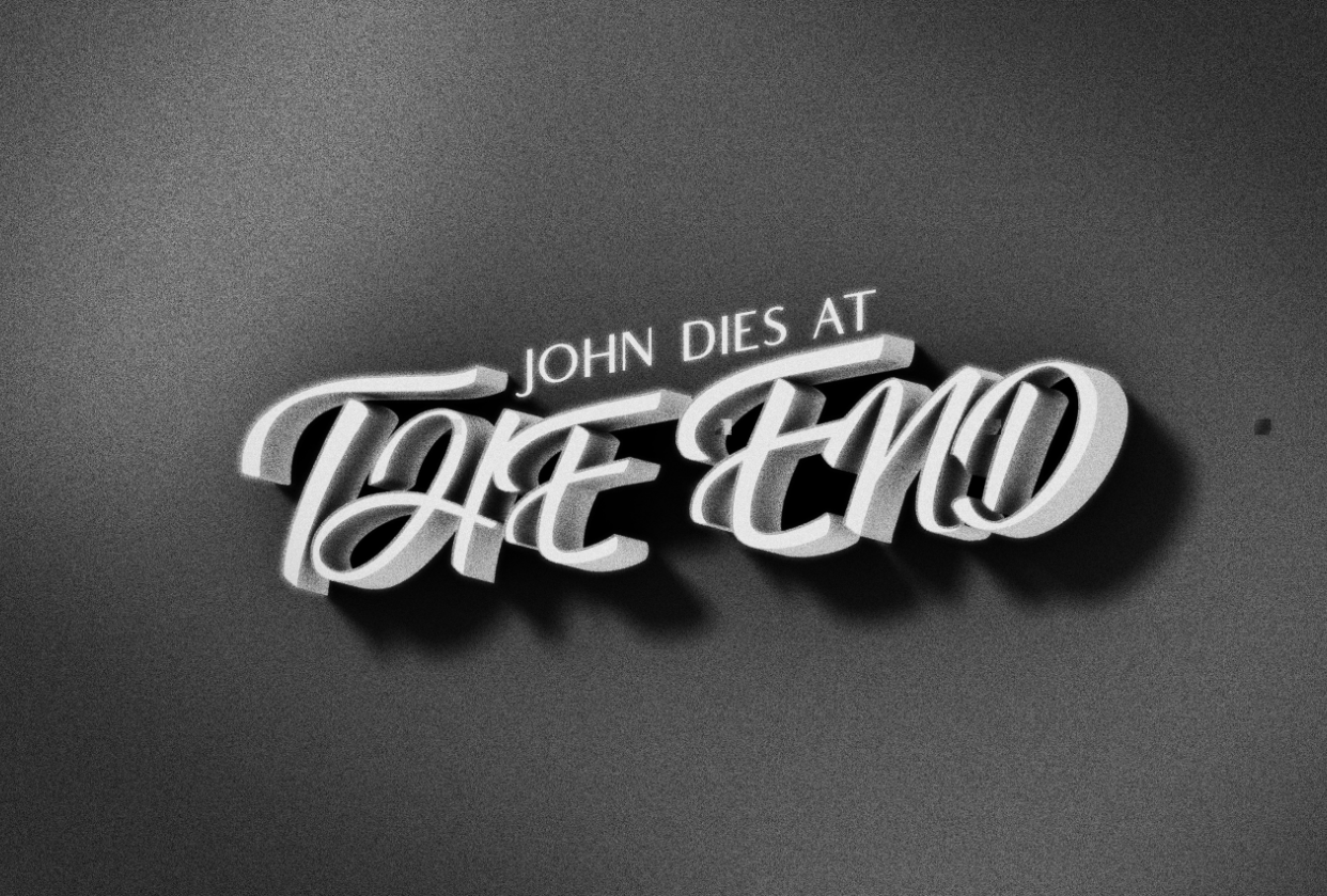 John Dies at the End - student project