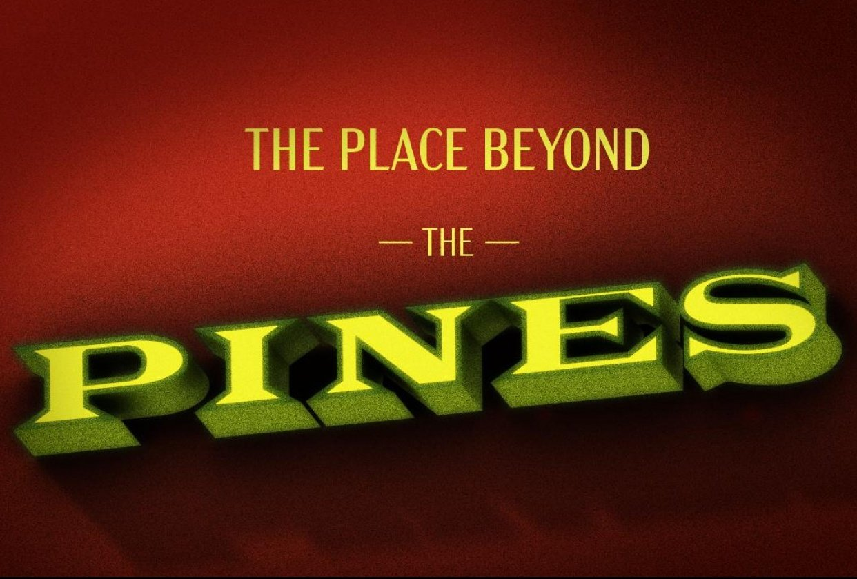 The Place Beyond the Pines - student project