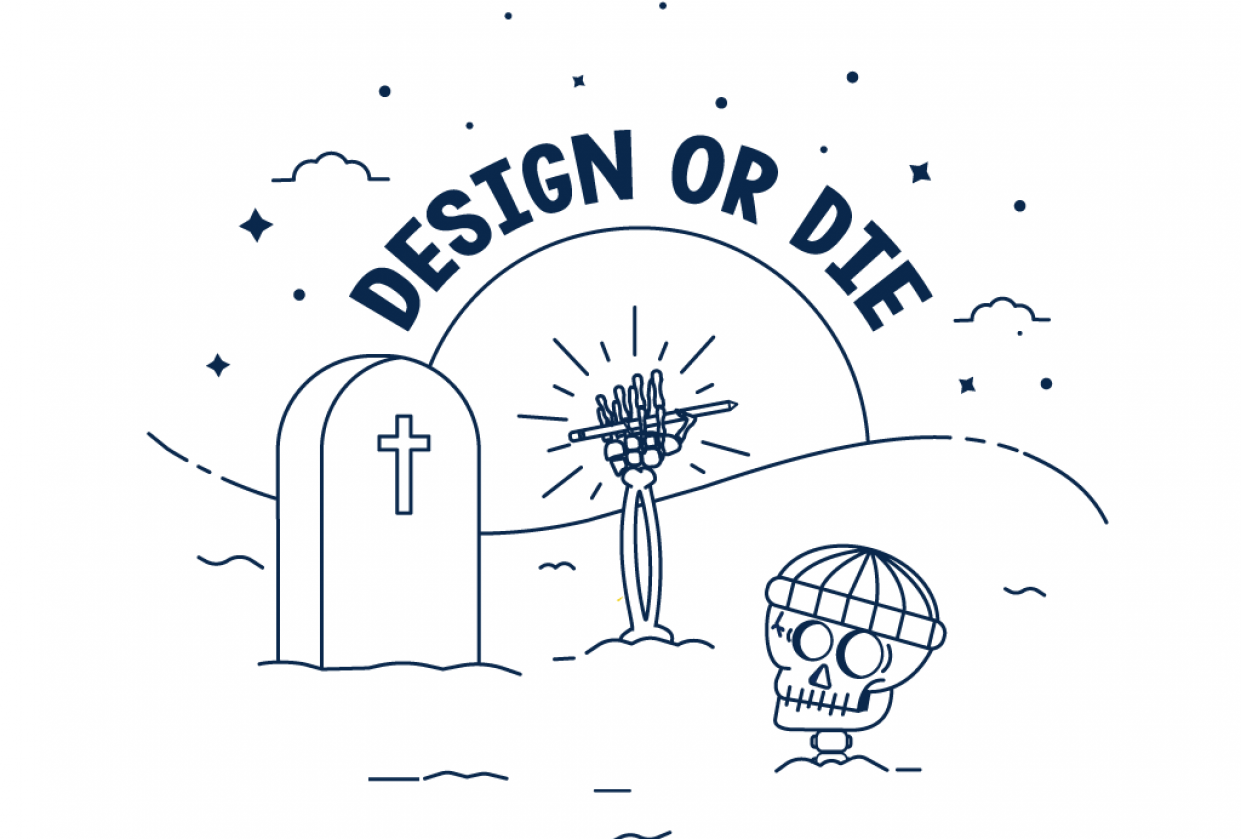 Design or Die - student project