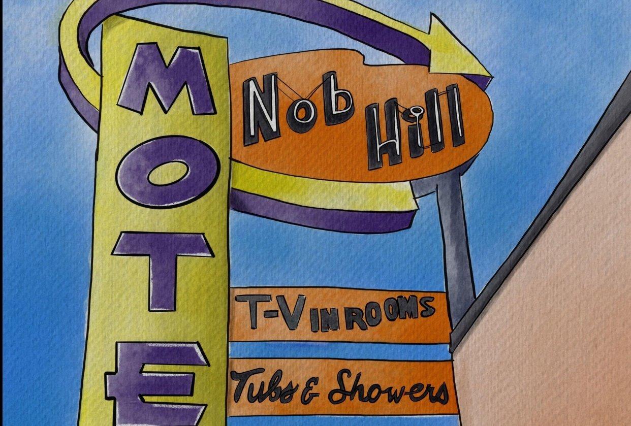 Nob Hill Motel Sign - student project
