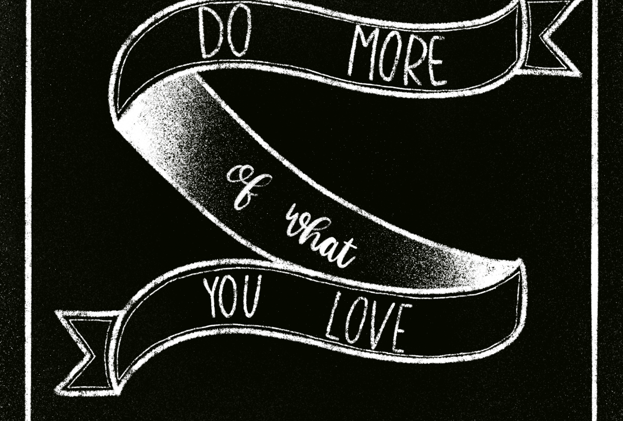 Do More of What You a Love Chalk Lettering Art - student project