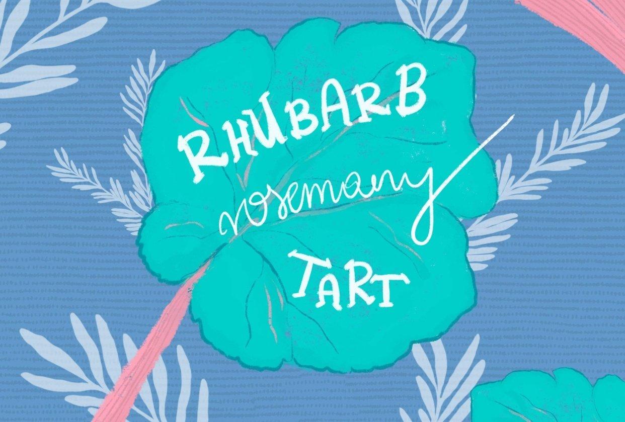 Rhubarb Rosemary Tart Recipe Illustration - student project