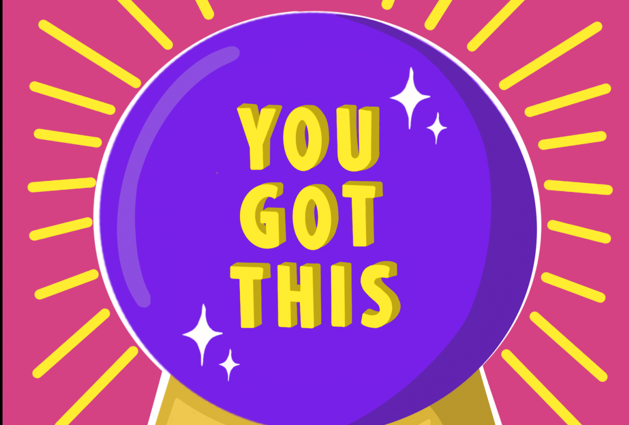 You Got This - student project