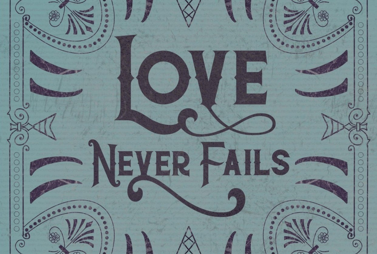 Love Never Fails - student project
