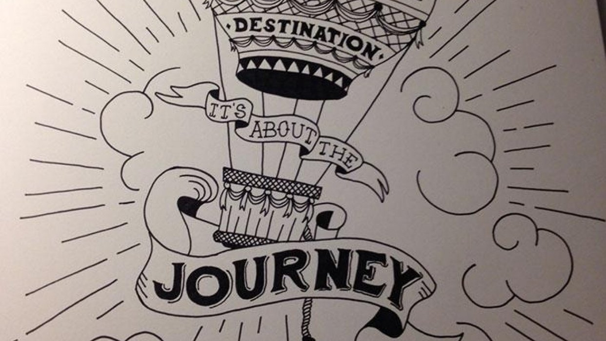 It's not about the destination it's about the journey - student project
