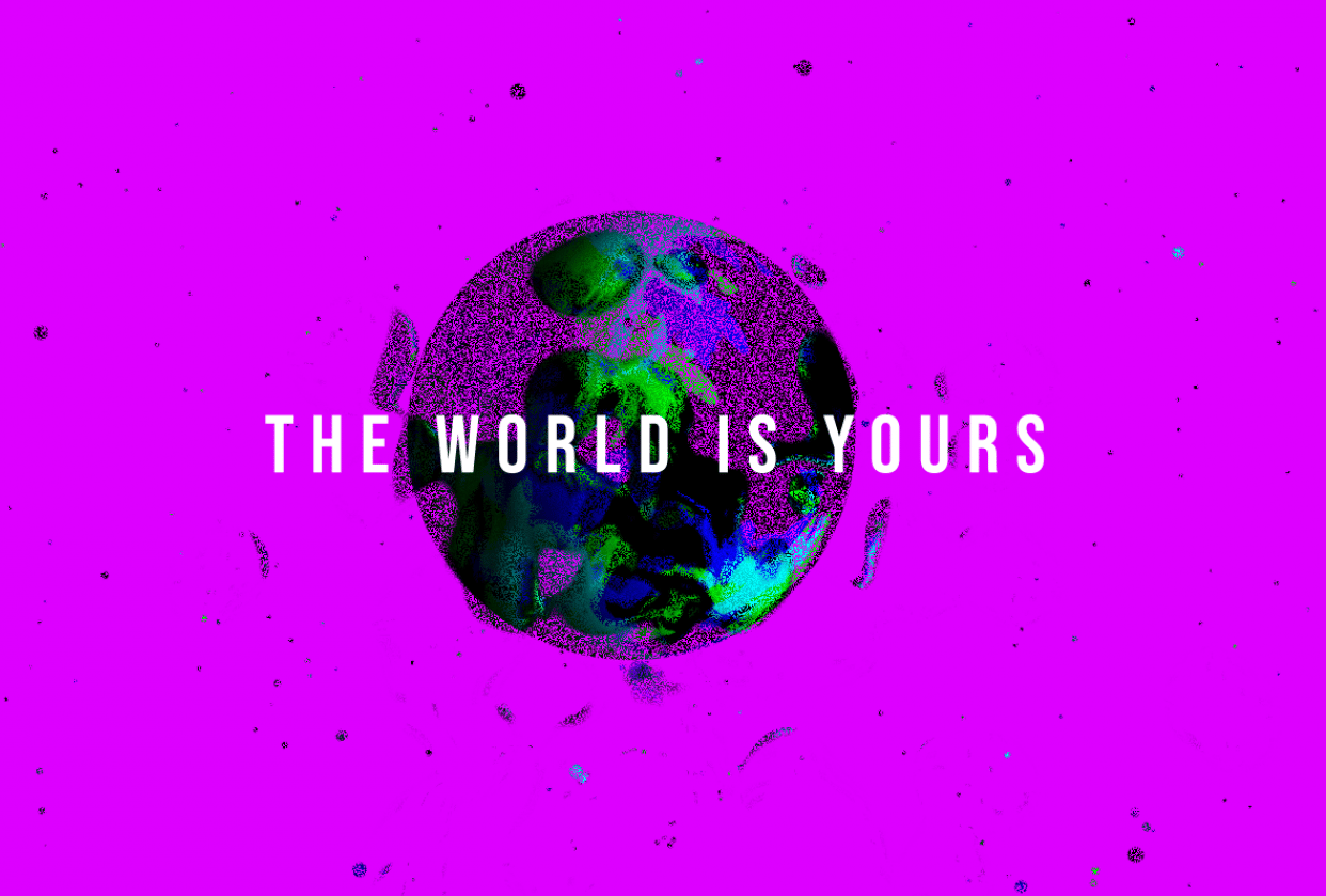 The World is Yours! - student project