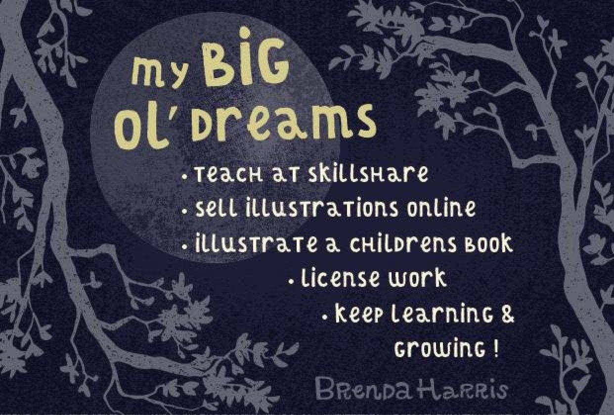 My BIG ol' Dreams - student project
