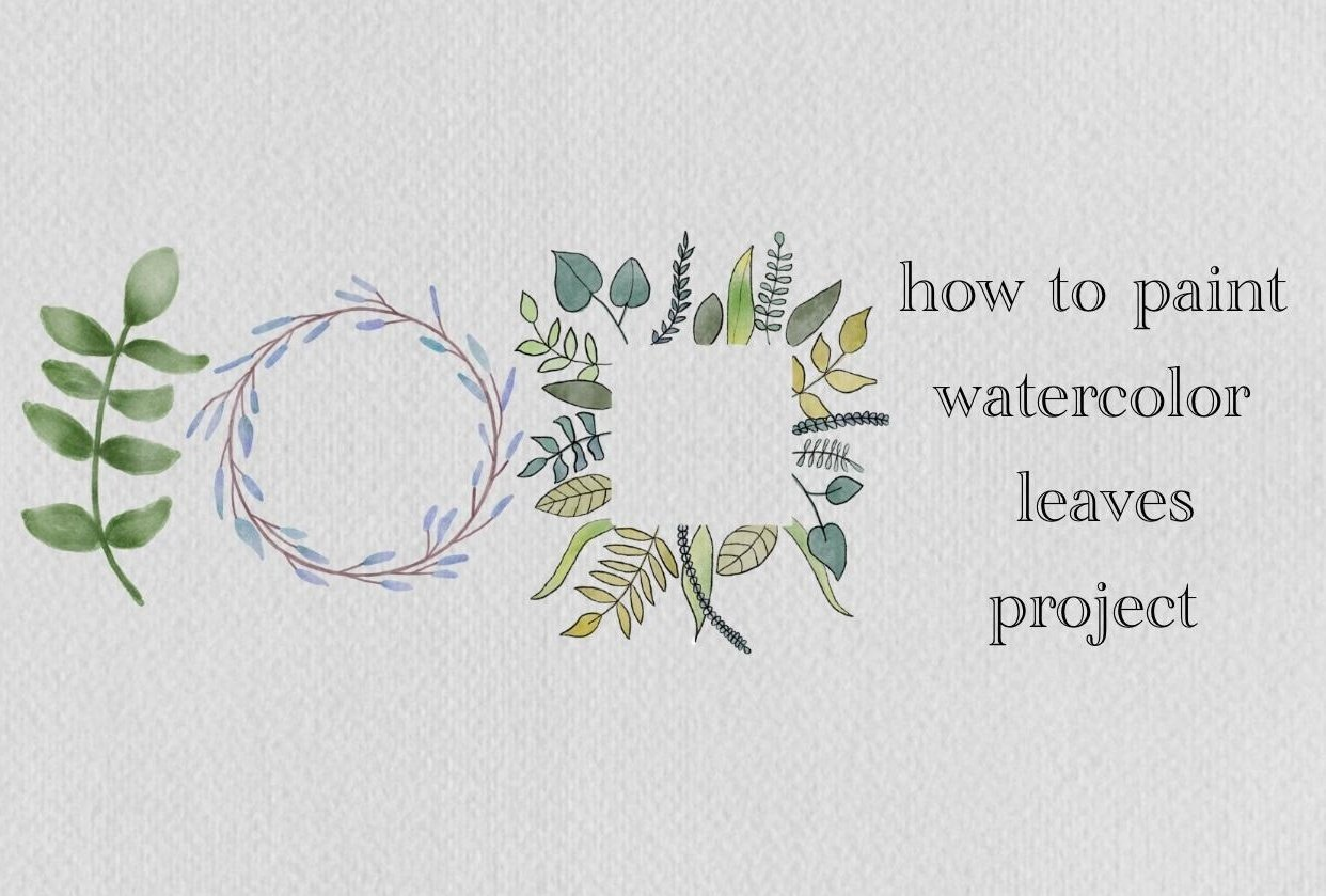 how to paint watercolor leaves - student project