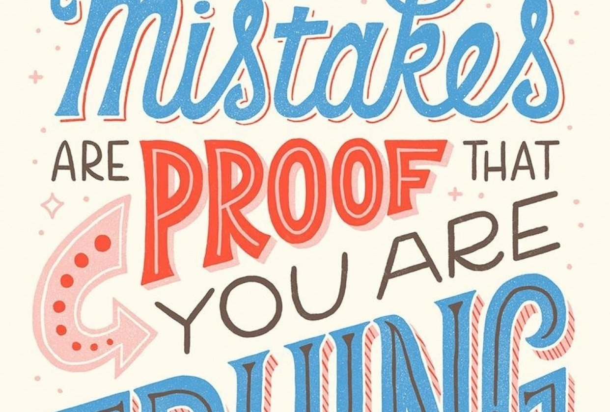 Mistakes Are Proof That You Are Trying - student project