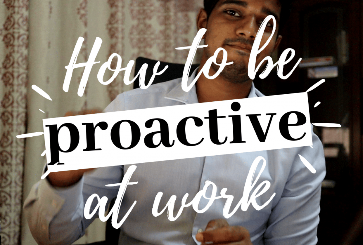 How to be proactive at work - student project