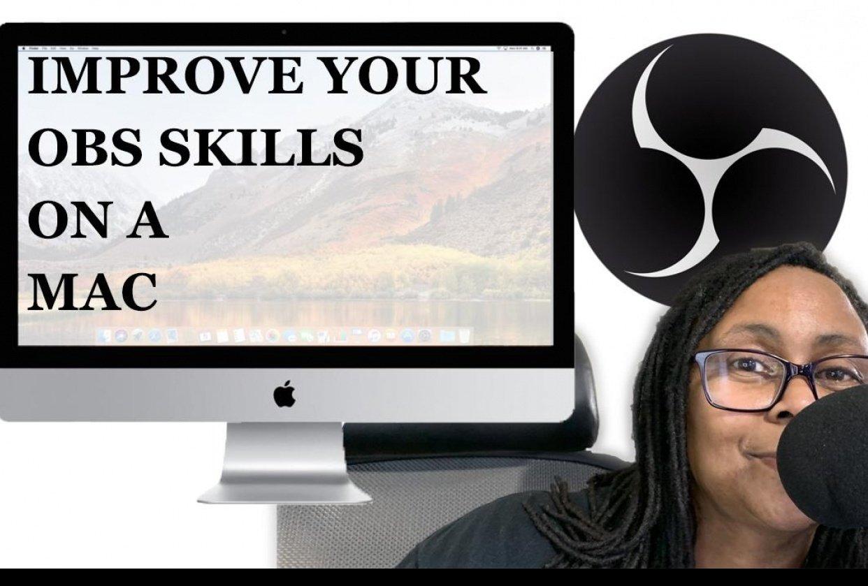 Improving my OBS Skills on Mac - student project