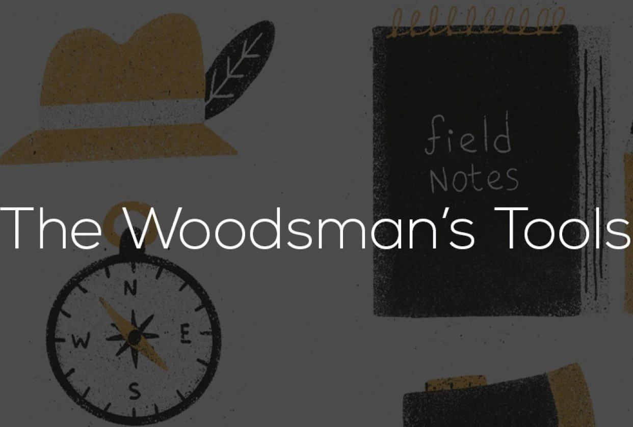The Woodman's Tools - student project