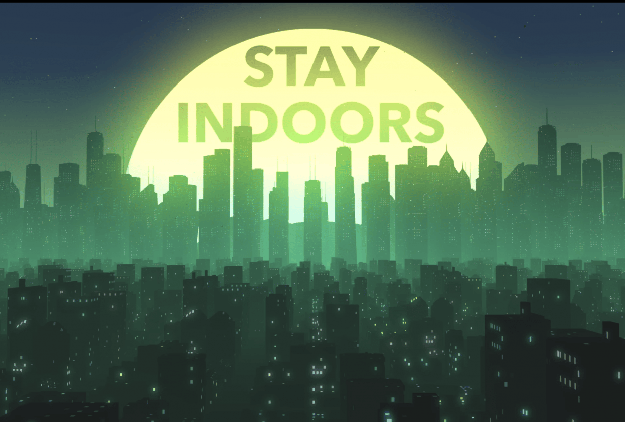 Stay Indoors - student project
