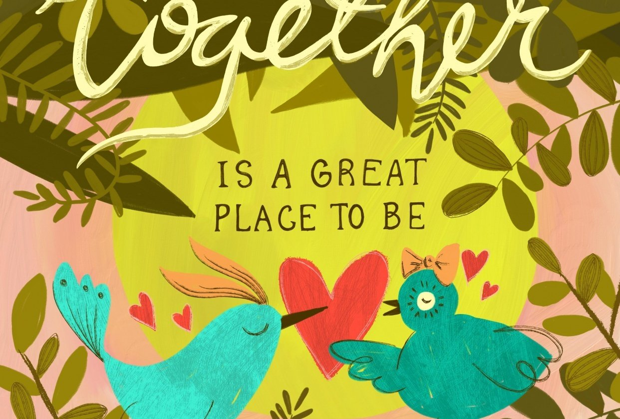 Together is a Great Place to Be - student project