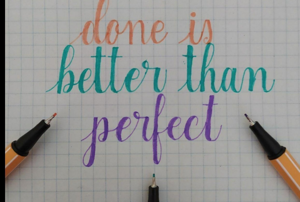 Done is better than perfect - student project