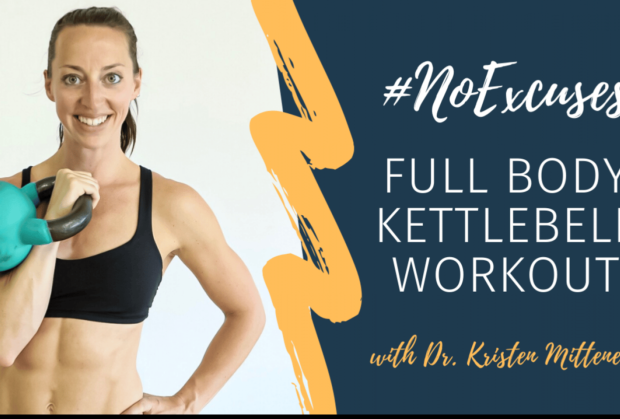 #NoExcuses Full Body Kettlebell Workout - student project