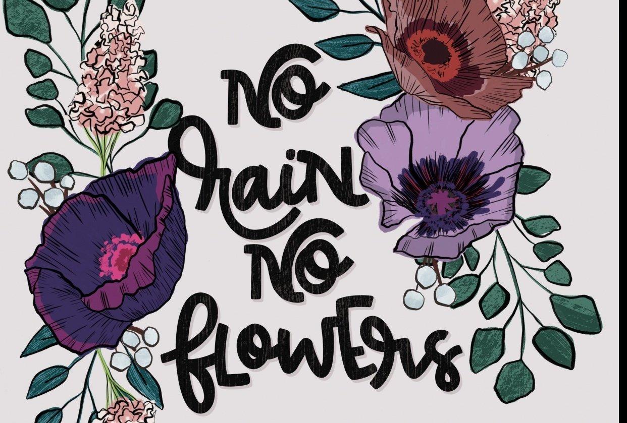 No Rain No Flower - student project